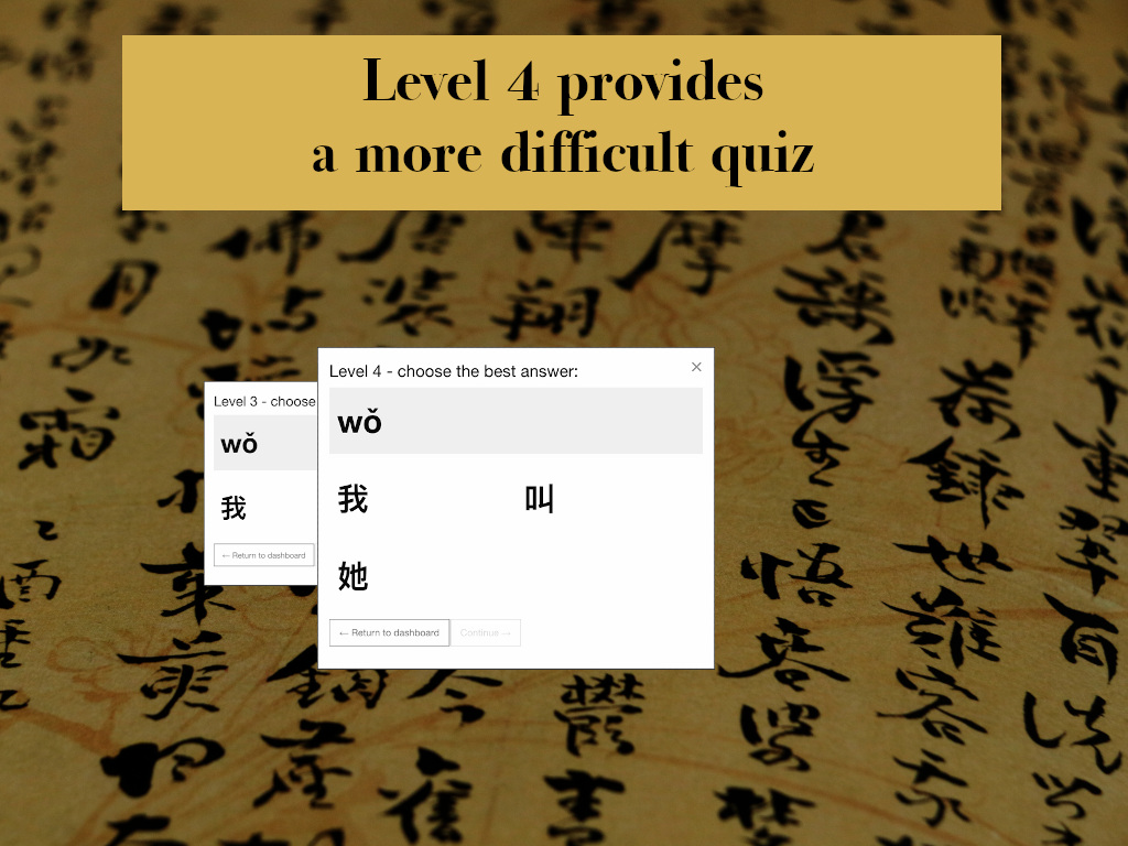 Level 4 provides a more difficult quiz